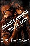 Secrets Behind Those Eyes, S. Donaldson, 1499276443