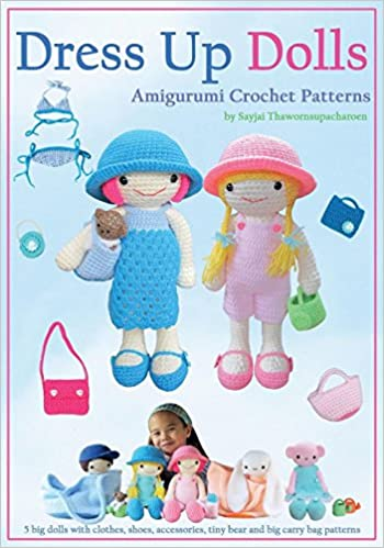Buy Dress Up Dolls Amigurumi Crochet Patterns: 5 Big Dolls with