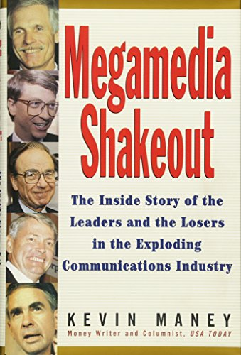 The Inside Story of the Leaders and the Losers in the Exploding Communications Industry ()