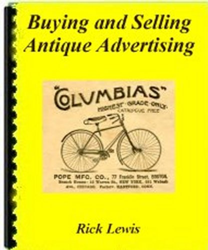 - Buying and Selling Vintage Advertising [Article]