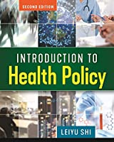 Introduction to Health Policy, 2nd Edition Front Cover