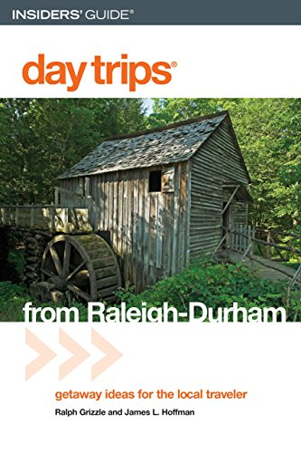 Day Trips® from Raleigh-Durham, 3rd: Getaway Ideas for the Local Traveler (Day Trips Series) (Best 3 Day Getaways In The Us)