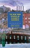 The New York Stories of Elizabeth Hardwick, Elizabeth Hardwick, 1590172876