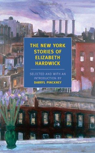The New York Stories of Elizabeth Hardwick (New York Review Books Classics) [Elizabeth Hardwick] (Tapa Blanda)