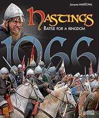 Hastings: Battle for a Kingdom par Jacques Marechal