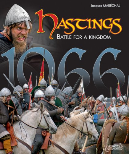 Hastings 1066: Battle for a Kingdom