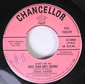 Jodie Sands 45 RPM With All My Heart / (Can't We Be) More Than Only Friends