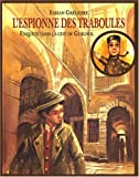 Front cover for the book L'Espionne des Traboules by Fabian Grégoire