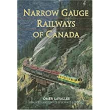 Narrow Gauge Railways of Canada