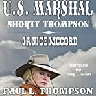 US Marshal - Shorty Thompson: Janice McCord: Tales of the Old West, Book 21 Hörbuch von Paul L. Thompson Gesprochen von: Meg Cowan