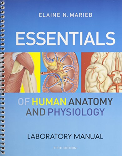 Essentials of Human Anatomy & Physiology and Essentials of Human Anatomy & Physiology Laboratory Manual (5th Edition) (Human Anatomy And Physiology Marieb 5th Edition)