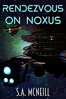 Rendezvous on Noxus (Ride the Gizi Book 1) by [McNeill, S.A.]