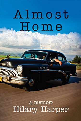 Almost Home: a memoir