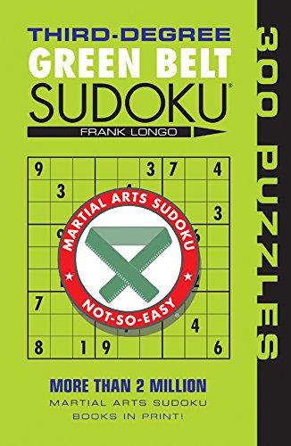 Third-Degree Green Belt Sudoku® (Martial Arts Puzzles Series) ()