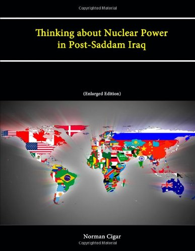 Download Thinking about Nuclear Power in Post-Saddam Iraq (Enlarged Edition) ebook
