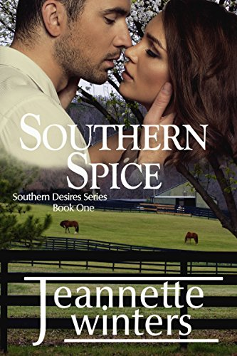 Southern Spice (Southern Desires Series Book 1) by [Winters, Jeannette]