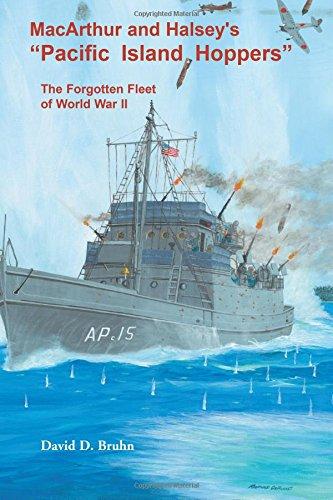 (MacArthur and Halsey?s ?Pacific Island Hoppers?: The Forgotten Fleet of World Wa)