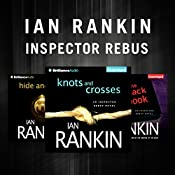 Ian Rankin - The Inspector Rebus Series: Knots and Crosses, Hide and Seek, The Black Book | Ian Rankin