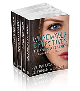 Werewolf Detectives - THE COMPLETE SERIES Books 1,2,3 and 4