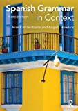 Spanish Grammar in Context, Ibarra, Juan Kattan and Howkins, Angela, 0415723477
