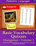 Parleremo Languages Basic Vocabulary Quizzes Hungarian - Volume 1
