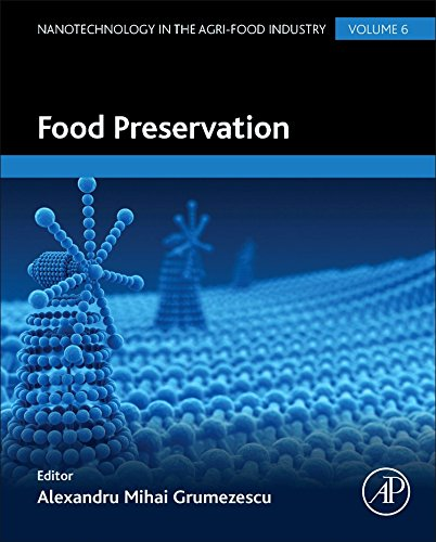 Food Preservation (Nanotechnology in the Agri-Food Industry)