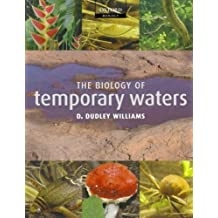 The Biology of Temporary Waters by D. Dudley Williams (2006-02-02)