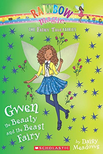 Download Gwen the Beauty and the Beast Fairy (The Fairy Tale Fairies #5) pdf