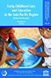 img - for Early Childhood Care and Education in the Asia Pacific: Moving Towards Goal 1 (Cerc Monograph Series in Comparative and International Education and Development) by Nirmala Rao (2010-12-01) book / textbook / text book