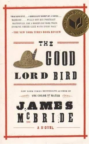 Amazoncom The Good Lord Bird 9781594632785 James McBride Books