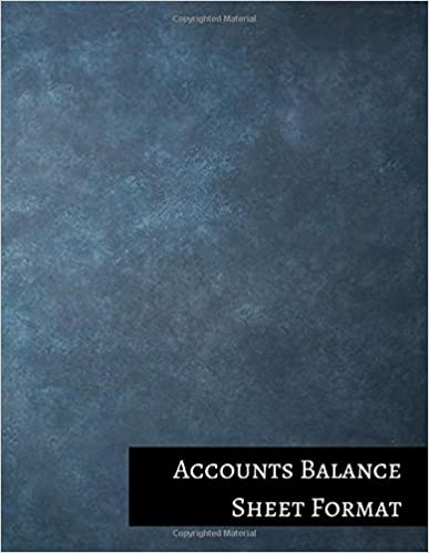 Accounts Balance Sheet Format