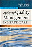 img - for Applying Quality Management in Healthcare: A Systems Approach, Fourth Edition book / textbook / text book