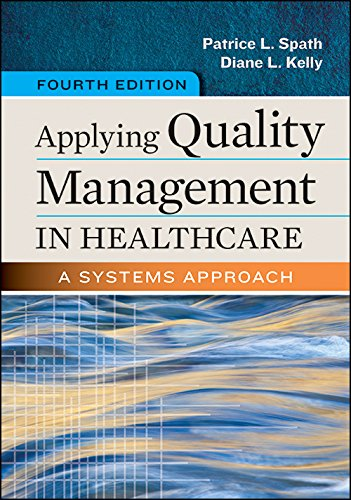 1567938817 - Applying Quality Management in Healthcare: A Systems Approach, Fourth Edition