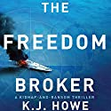 The Freedom Broker: A Thea Paris Novel Audiobook by K.J. Howe Narrated by Therese Plummer