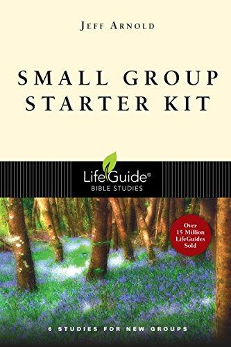 Small Group Starter Kit - Small Group Starter Kit (Lifeguide Bible Studies)