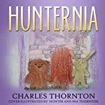 Hunternia | Charles Thornton Sr
