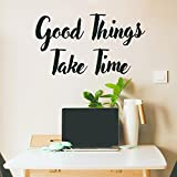 Motivational Positive Quote Wall Art Vinyl Decal - Good Things Take Time - 17'' x 30'' Inspirational Wall Art Decor - Business Office Positive Quote Sticker Decals