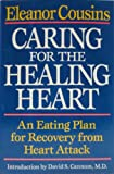 Caring for the Healing Heart, Eleanor Cousins, 039302590X