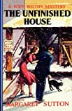 Unfinished House #11 (Judy Bolton Mysteries)