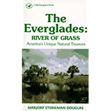 By Marjory Stoneman Douglas The Everglades: River of Grass (Rev. ed) [Mass Market Paperback]