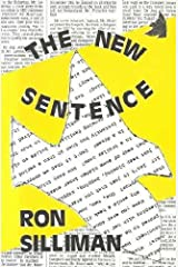 The New Sentence by Ron Silliman (1987-08-01) Paperback