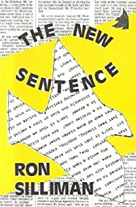 The New Sentence by Ron Silliman (1987-09-01)