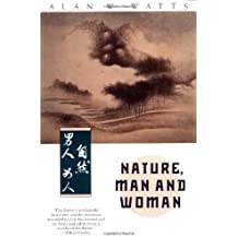 Nature, Man and Woman by Watts, Alan W.(February 27, 1991) Paperback