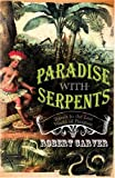 Paradise with Serpents, Robert Carver, 0002570963