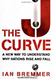The J Curve, Ian Bremmer, 0743274717