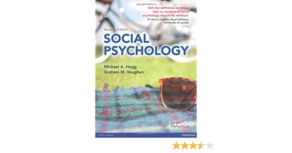 Amazon social psychology 9780273764595 michael hogg graham amazon social psychology 9780273764595 michael hogg graham vaughan books fandeluxe Image collections