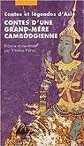 Contes d'une grand-mère cambodgienne par Feray