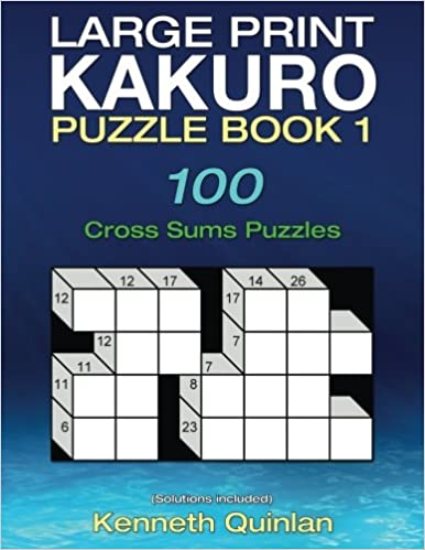 photo relating to Cross Sums Printable identified as Higher Print Kakuro Puzzle Ebook 1: 100 Cross Sums Puzzles