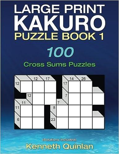 picture regarding Cross Sums Printable identify Significant Print Kakuro Puzzle E-book 1: 100 Cross Sums Puzzles