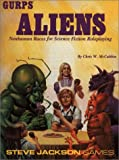 Gurps Aliens: Nonhuman Races for Interstellar Roleplaying